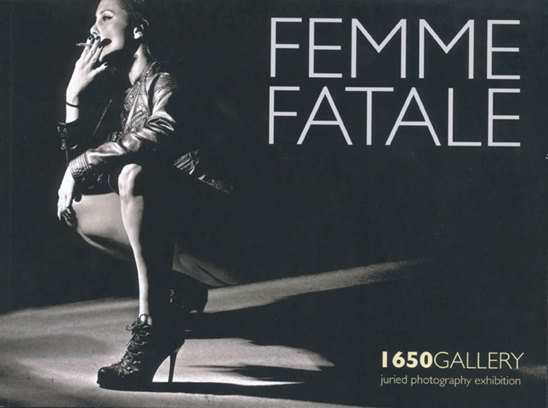 """Femme Fatale"", at Studio & Gallery 1650 Echo Park Avenue, Los Angeles, Exhibition Catalogue 2013"